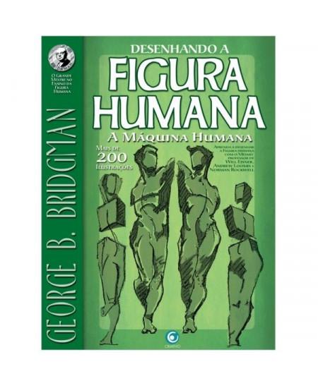 Desenhando a Figura Humana - A Máquina Humana