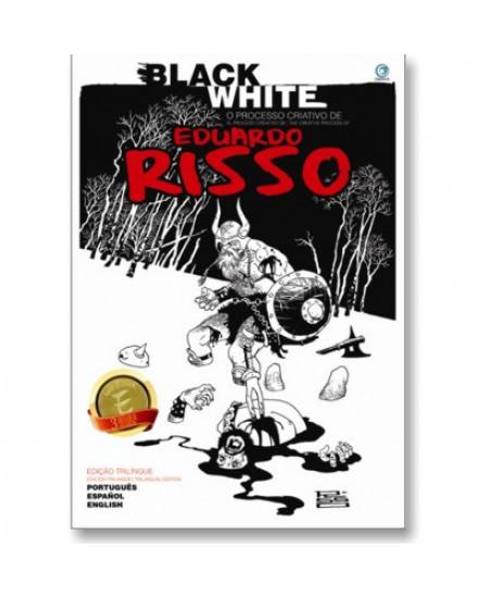Black White - O Processo Criativo de Eduardo Risso
