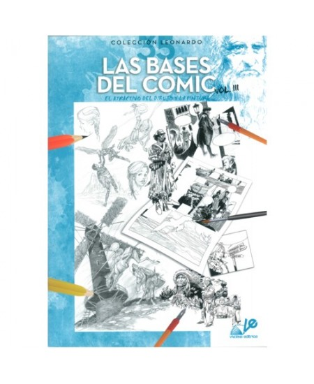 Las Bases Del Comic Vol. III - Coleção Leonardo 35