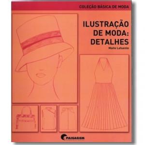 Ilustração de Moda: Detalhes - Coleção Básica