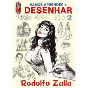 Vamos Aprender a Desenhar - Rodolfo Zalla