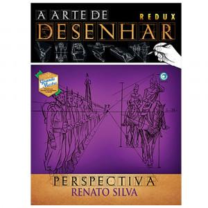 A Arte de Desenhar Perspectiva - Renato Silva
