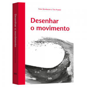 Desenhar o Movimento - Peter Boerboom e Tim Proetel