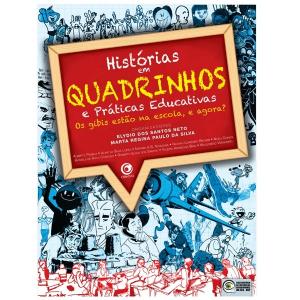 Histórias em Quadrinhos e Práticas Educativas - Vol II