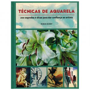 Livro Técnicas de Aquarela Robin Berry