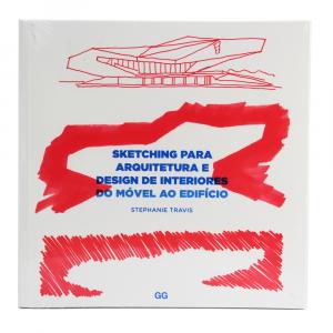 Sketching Para Arquitetura e Design de Interiores do Móvel ao Edifício